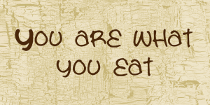 you-are-what-you-eat-font-1-big